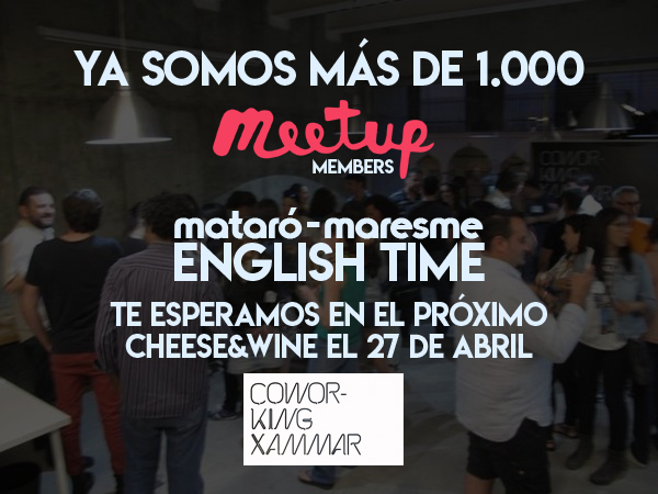 MATARÓ-MARESME ENGLISH TIME   ¡Ya somos 1.000!
